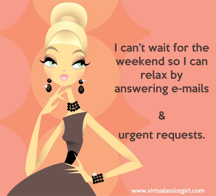 Do I have to answer business e-mails on the weekend